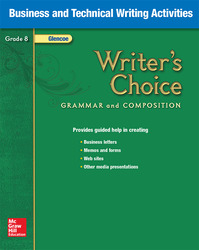 Writer's Choice, Grade 8, Business and Technical Writing Activities