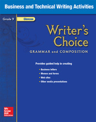 Writer's Choice, Grade 9, Business and Technical Writing Activities