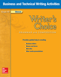 Writer's Choice, Grade 10, Business and Technical Writing Activities
