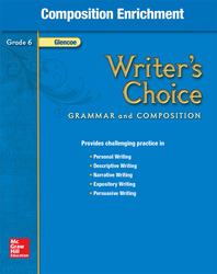 Writer's Choice, Grade 6, Composition Enrichment