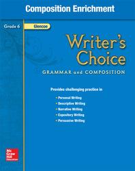 Writer's Choice, Grade 6, Composition Enrichment