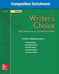 Writer's Choice, Grade 8, Composition Enrichment