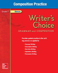 Writer's Choice, Grade 7, Composition Practice