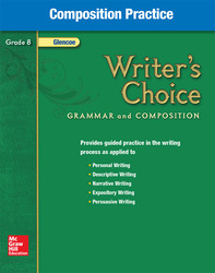 Writer's Choice, Grade 8, Composition Practice