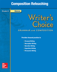 Writer's Choice, Grade 6, Composition Reteaching