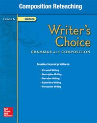 Writer's Choice, Grade 6, Composition Reteaching