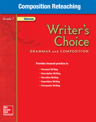 Writer's Choice, Grade 7, Composition Reteaching