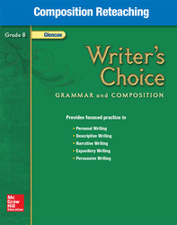 Writer's Choice, Grade 8, Composition Reteaching