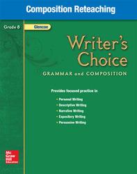 Writer's Choice, Grade 8, Composition Reteaching