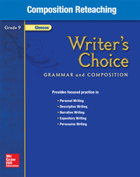 Writer's Choice, Grade 9, Composition Reteaching
