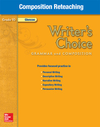 Writer's Choice, Grade 10, Composition Reteaching