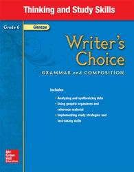 Writer's Choice, Grade 6, Thinking and Study Skills