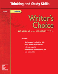 Writer's Choice, Grade 7, Thinking and Study Skills