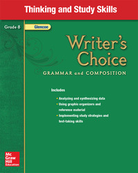Writer's Choice, Grade 8, Thinking and Study Skills