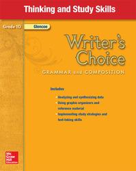 Writer's Choice, Grade 10, Thinking and Study Skills