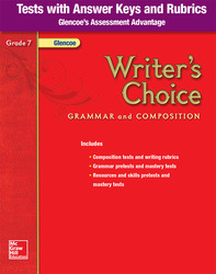 Writer's Choice, Grade 7, Tests with Answer Key and Rubrics