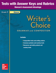 Writer's Choice, Grade 11, Tests with Answer Key and Rubrics