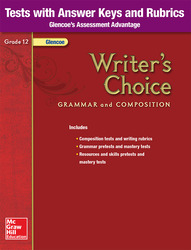 Writer's Choice, Grade 12, Tests with Answer Key and Rubrics