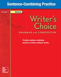 Writer's Choice, Grade 7, Sentence Combining Practice