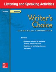 Writer's Choice, Grade 6, Listening and Speaking Activities