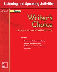 Writer's Choice, Grade 7, Listening and Speaking Activities