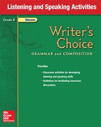 Writer's Choice, Grade 8, Listening and Speaking Activities