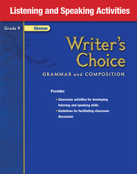 Writer's Choice, Grade 9, Listening and Speaking Activities