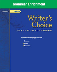 Writer's Choice, Grade 9, Grammar Enrichment