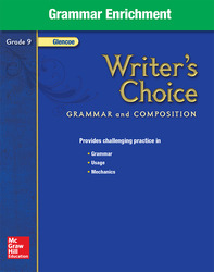 Writer's Choice, Grade 9, Grammar Enrichment