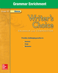 Writer's Choice, Grade 10, Grammar Enrichment