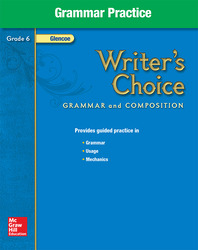 Writer's Choice, Grade 6, Grammar Practice