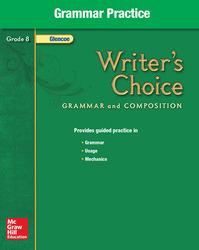 Writer's Choice, Grade 8, Grammar Practice