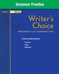 Writer's Choice, Grade 9, Grammar Practice
