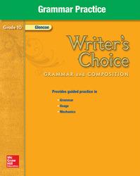 Writer's Choice, Grade 10, Grammar Practice