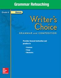 Writer's Choice, Grade 6, Grammar Reteaching