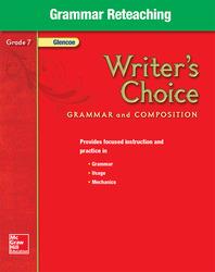 Writer's Choice, Grade 7, Grammar Reteaching