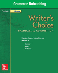 Writer's Choice, Grade 8, Grammar Reteaching