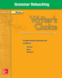 Writer's Choice, Grade 10, Grammar Reteaching