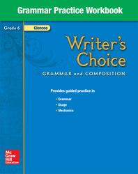 Writer's Choice, Grade 6, Grammar Practice Workbook
