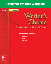 Writer's Choice, Grade 7, Grammar Practice Workbook