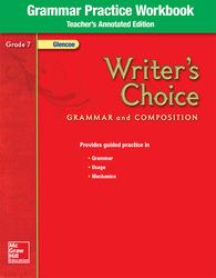 Writer's Choice, Grade 7, Grammar Practice Workbook TAE