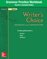 Writer's Choice, Grade 8, Grammar Practice Workbook TAE