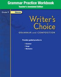 Writer's Choice, Grade 9, Grammar Practice Workbook TAE