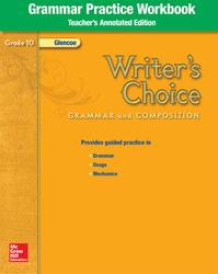 Writer's Choice, Grade 10, Grammar Practice Workbook TAE