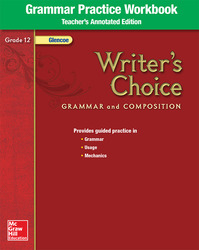 Writer's Choice, Grade 12, Grammar Practice Workbook TAE