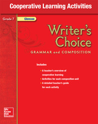 Writer's Choice, Grade 7, Cooperative Learning Activities