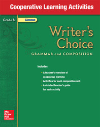 Writer's Choice, Grade 8, Cooperative Learning Activities