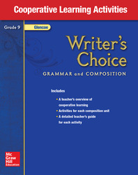 Writer's Choice, Grade 9, Cooperative Learning Activities