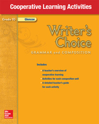 Writer's Choice, Grade 10, Cooperative Learning Activities