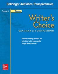 Writer's Choice, Grade 6, Bellringer Activities Transparencies